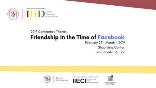 Конференція Friendship in the Time of Facebook