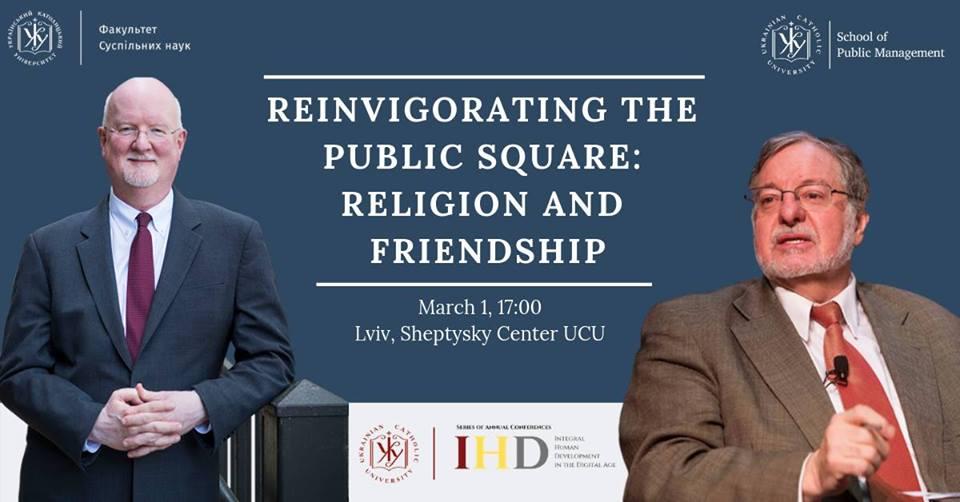 Reinvigorating the Public Square: Religion and Friendship